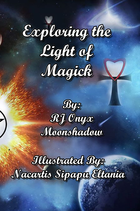 Exploring the Light of Magick